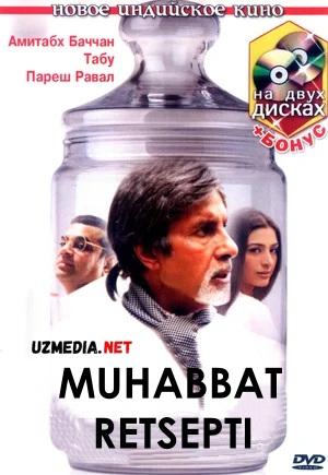 Muxabbat retsepti / Sevgi retsepti Xind kino Uzbek tilida O'zbekcha tarjima kino 2007 Full HD tas-ix skachat