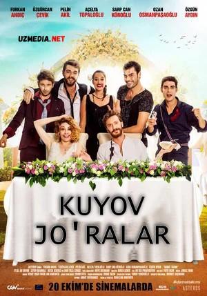Kuyov jo'ralar / Kuyov jamoasi Turkiya filmi Uzbek tilida O'zbekcha tarjima kino 2017 Full HD tas-ix skachat