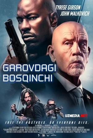 Garovdagi bosqinchi Premyera 2021 Uzbek tilida O'zbekcha tarjima kino Full HD tas-ix skachat
