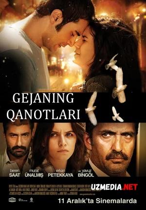 Gejaning qanotlari / Gedjeni qanotlari Premyera Uzbek tilida O'zbekcha tarjima kino 2009 Full HD tas-ix skachat