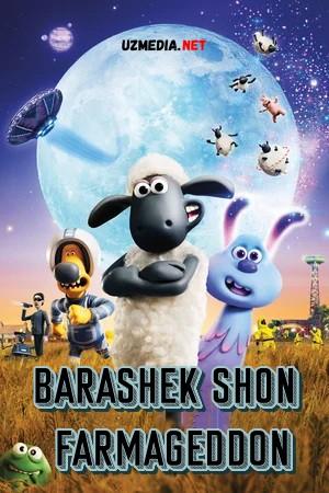 Barashek Shon: Fermageddon Multfilm Uzbek tilida tarjima 2019 Full HD O'zbek tilida tas-ix skachat