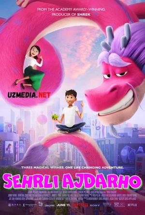 Sehrli ajdarho / Sexrli ajdarxo Premyera 2021 Multfilm Uzbek tilida tarjima Full HD O'zbek tilida tas-ix skachat