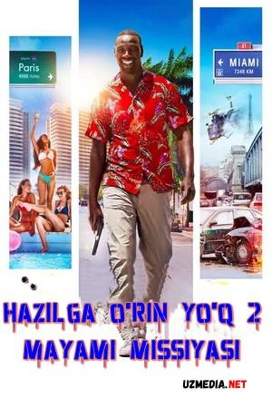 Hazilga o'rin yo'q 2: Mayami missiyasi Premyera Uzbek tilida O'zbekcha tarjima kino 2018 Full HD tas-ix skachat