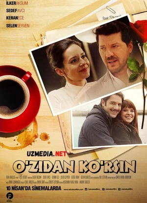O'zidan ko'rsin Premyera Turk kino Uzbek tilida O'zbekcha tarjima kino 2015 Full HD tas-ix skachat