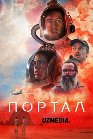 Portal / Eshiklar Premyera 2021 AQSH filmi Uzbek tilida O'zbekcha tarjima kino Full HD tas-ix skachat