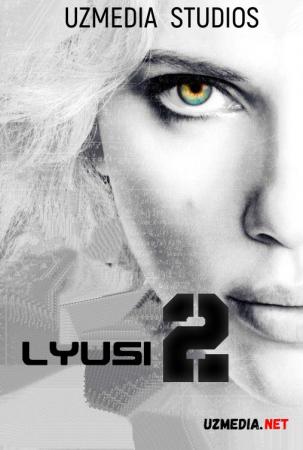Lusi 2 / Lyusi 2 Premyera Uzbek tilida O'zbekcha tarjima kino 2025 Full HD tas-ix skachat