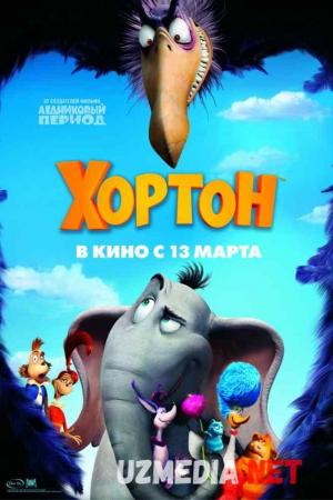 Horton / Xorton Multfilm Uzbek tilida tarjima 2008 Full HD O'zbek tilida tas-ix skachat