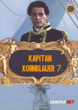 Kapitan Xornblauer 7 / Leytenant Hornblauer 7 Uzbek tilida O'zbekcha tarjima kino 2003 Full HD tas-ix skachat
