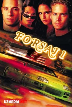 Forsaj 1 / Форсаж 1 / Farsaj 1 Uzbek tilida O'zbekcha tarjima kino 2001 HD tas-ix skachat