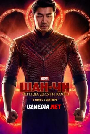 Shan-Chi va O'nta halqaning afsonasi / Shang-chi Premyera Uzbek tilida O'zbekcha tarjima kino 2021 Full HD tas-ix skachat