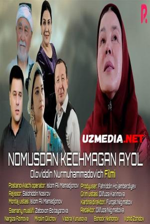 Nomusdan kechmagan ayol (o'zbek film) | Номусдан кечмаган аёл (узбекфильм) 2021 Full HD tas-ix skachat