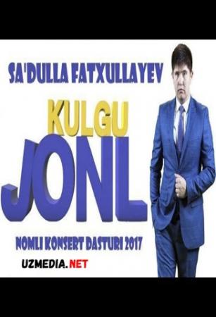 Dizayn a'zosi Sa'dulla Fatxullayev - Jonli kulgu nomli konsert dasturi 2017 Full HD tas-ix skachat