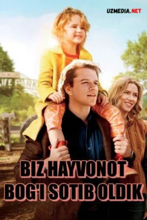 Biz hayvonot bog'ini sotib oldik Uzbek tilida O'zbekcha tarjima kino 2011 Full HD tas-ix skachat
