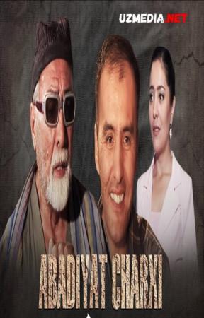 Abadiyat charxi (o'zbek film) | Абадият чархи (узбекфильм) Full HD tas-ix skachat