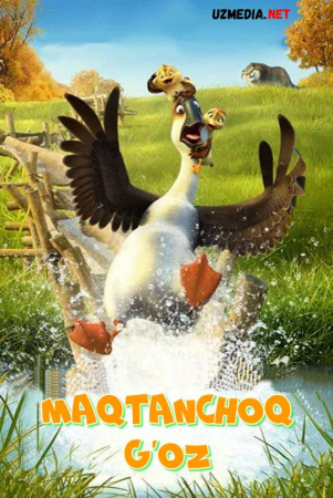 Maqtanma G'oz / Ota-ona G'oz / Maqtanchoq G'os / Goz  Multfilm Uzbek tilida O'zbekcha tarjima 2018 HD skachat