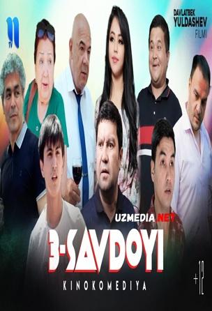 Uch savdoyi (o'zbek film) | Уч савдойи (узбекфильм) 2021 Full HD tas-ix skachat