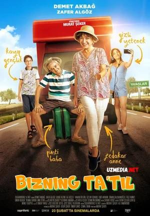 Bizning ta'til Turk kino Uzbek tilida O'zbekcha tarjima kino 2018 Full HD tas-ix skachat