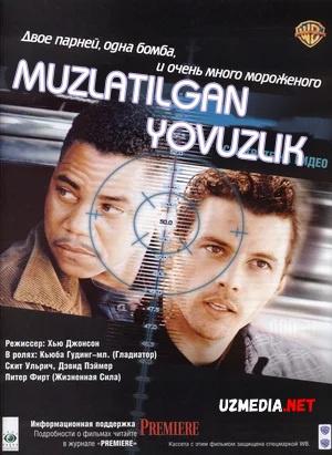 Muzlatilgan yovuzlik / Sovuq omil / Muzlagan daxshat Uzbek tilida O'zbekcha tarjima kino 1999 Full HD tas-ix skachat
