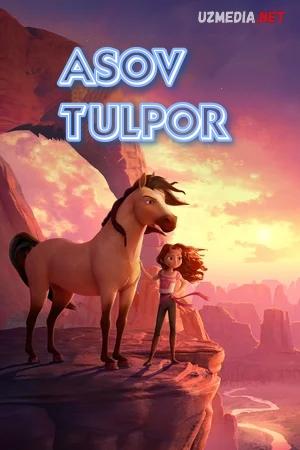 Asov tulpor / Mustang 2 / Itoatsiz ot spirit Multfilm Uzbek tilida tarjima 2021 Full HD O'zbek tilida tas-ix skachat