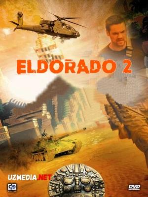 Eldorado 2 Uzbek tilida O'zbekcha tarjima kino 2010 Full HD tas-ix skachat