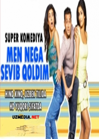 Men nega sevib qoldim (Super Komediya) Hind kino Uzbek tilida O'zbekcha tarjima kino 2005 Full HD tas-ix skachat
