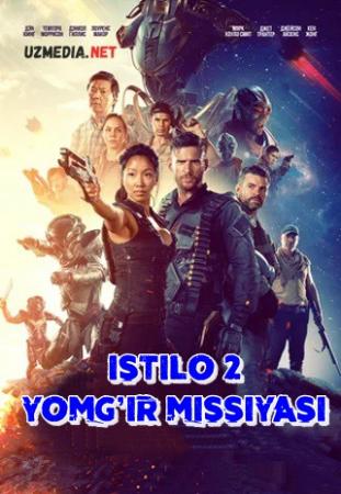 Istilo 2: Yomg'ir missiyasi Premyera 2021 Uzbek tilida O'zbekcha tarjima kino Full HD tas-ix skachat