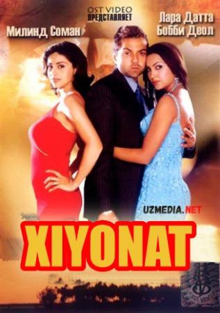 Xiyonat / Hiyonat Hind kino 2005 Uzbek tilida O'zbekcha tarjima kino HD tas-ix skachat