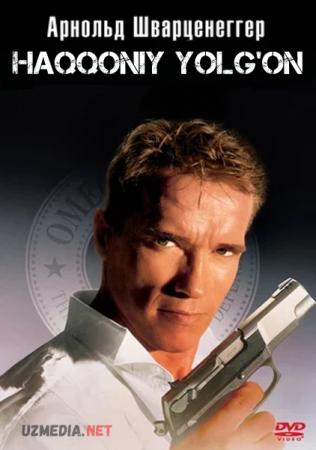 Haqqoniy yolg'on / Chin yolg'on (Arnold Shvarsnegger ishtirokida) Uzbek tilida O'zbekcha tarjima kino 1994 Full HD tas-ix skachat