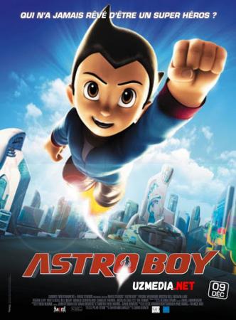 Astroboy / Astraboy Multfilm Uzbek tilida tarjima 2009 Full HD O'zbek tilida tas-ix skachat