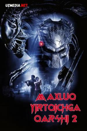 Maxluq yirtqichga qarshi 2 Premyera Uzbek tilida O'zbekcha tarjima kino 2007 Full HD tas-ix skachat