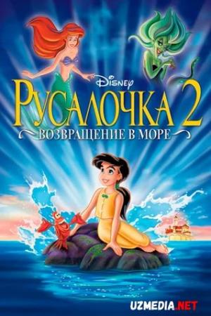 Suv parisi 2 / Kichkina suv parisi 2: Dengizga qaytish Multfilm Uzbek tilida tarjima 2000 Full HD O'zbek tilida tas-ix skachat