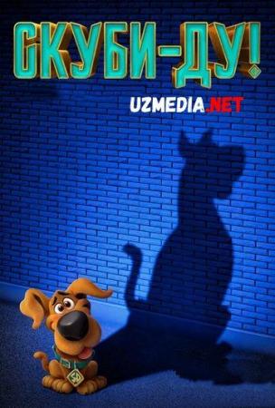 Skubi-Du / Scubi Du / Scoob Multfilm 2020 Premyera! Uzbek tilida O'zbekcha tarjima kino HD tasix skachat