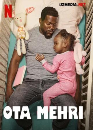 Ota mehri / Otalik / Dada mexri Premyera 2021 Uzbek tilida O'zbekcha tarjima kino Full HD tas-ix skachat