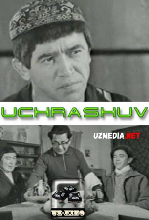Uchrashuv Uzbek kino Ergash Karimov ishtirokidagi Komediya film