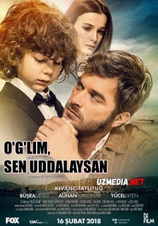 O'g'lim, sen uddalaysan Turkcha kino Uzbek tilida O'zbekcha tarjima kino 2018 Full HD tas-ix skachat
