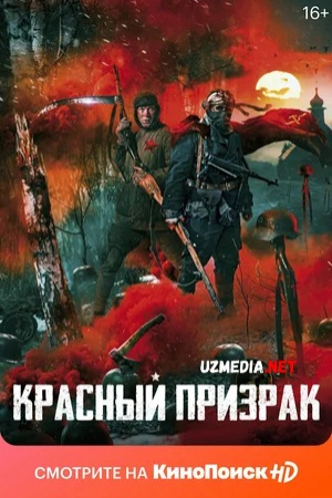 Qizil sharpa / Qizil ruh Rossiya filmi 2021 O'zbek tilida Uzbekcha tarjima kino Full HD tas-ix skachat