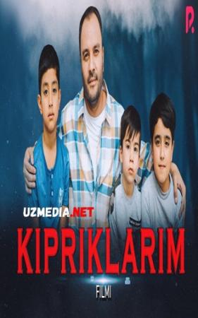 Kipriklarim (o'zbek film) | Киприкларим (узбекфильм) 2021 Full HD tas-ix skachat