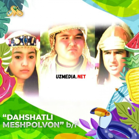 Dahshatli Meshpolvon (O`zbek kino) 2018 Full HD tas-ix skachat