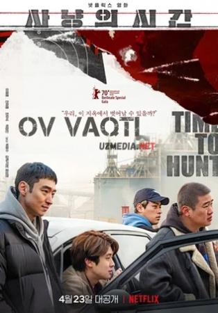 Ov vaqti / Ovchilik vaqti Koreya filmi 2020 Uzbek tilida O'zbekcha tarjima kino Full HD tas-ix skachat