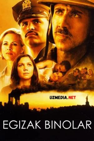 Egizak binolar / Egizak minoralar / Jahon savdo markazi Uzbek tilida O'zbekcha tarjima kino 2006 Full HD tas-ix skachat