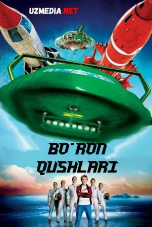 Bo'ron qushlari / Bo'ron xabarchilari Uzbek tilida O'zbekcha tarjima kino 2004 Full HD tas-ix skachat