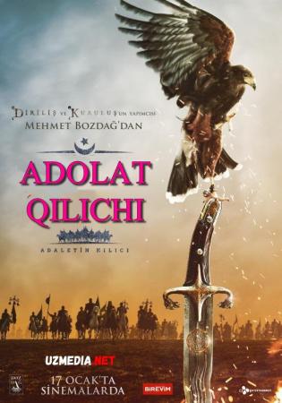Adolat qilichi Turkiya filmi Uzbek tilida O'zbekcha tarjima kino 2020 Full HD tas-ix skachat