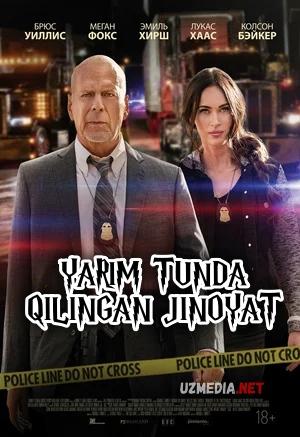 Yarim tundagi jinoyat 2021 Uzbek tilida O'zbekcha tarjima kino Full HD tas-ix skachat