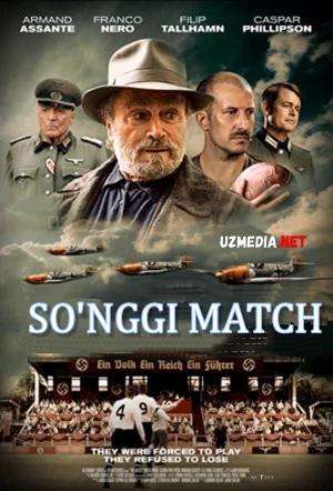 So'nggi match AQSH filmi Uzbek tilida O'zbekcha tarjima kino 2021 Full HD tas-ix skachat