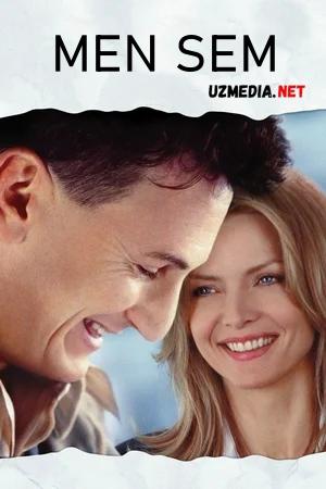 Men Sem / Men Semman Uzbek tilida O'zbekcha tarjima kino 2001 Full HD tas-ix skachat