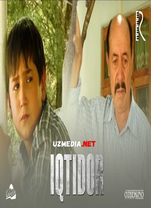 Iqtidor (o'zbek film) | Иктидор (узбекфильм) Full HD tas-ix skachat