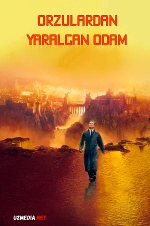 Orzulardan yaralgan odam Uzbek tilida O'zbekcha tarjima kino 1998 Full HD tas-ix skachat