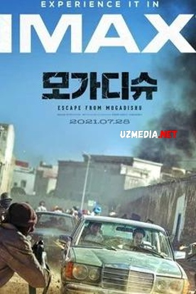 Mogadishodan qochish / Mogadishu 2021 Koreya filmi Uzbek tilida O'zbekcha tarjima kino Full HD tas-ix skachat