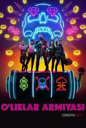 O'liklar armiyasi / O'liklar askarlari Zak Snayder filmi Uzbek tilida O'zbekcha tarjima kino 2021 Full HD tas-ix skachat