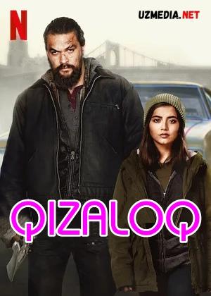 Qizaloq / Bolakay Premyera 2021 (Akvamen ishtirokida) Uzbek tilida O'zbekcha tarjima kino Full HD tas-ix skachat